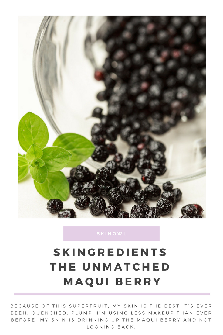 Skingredients || The Unmatched Maqui Berry || Skinowl.com