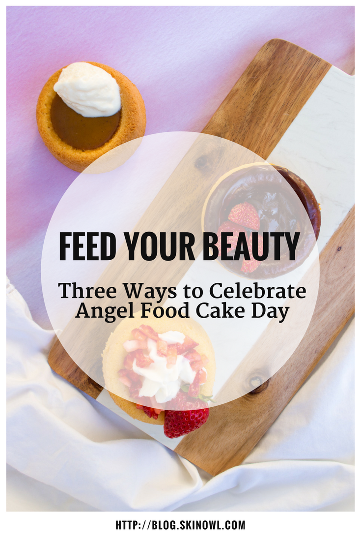 Feed Your Beauty: Three Ways to Celebrate Angel Food Cake Day