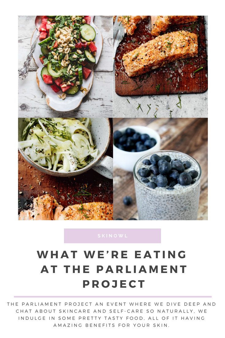 Feed Your Beauty || What We're Eating at the Parliament Project || SkinOwl.com