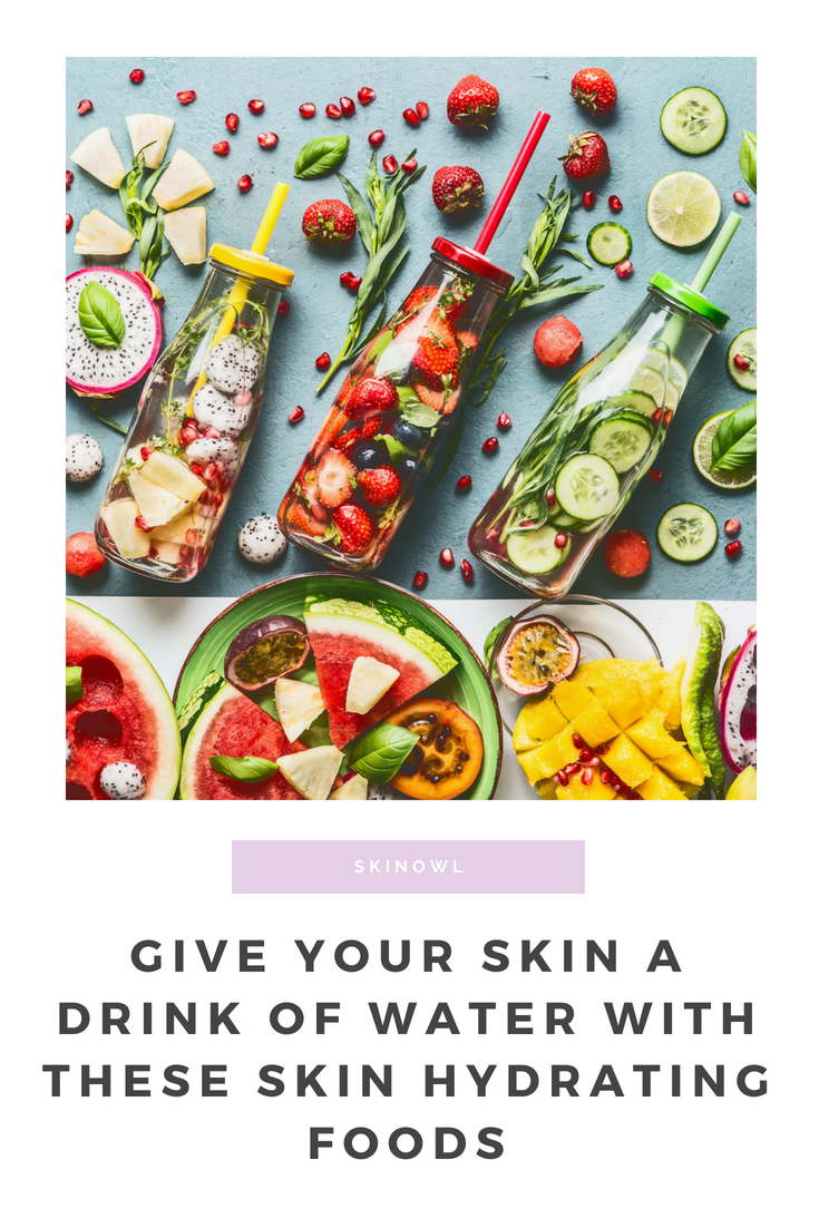 Give Your Skin a Drink of Water with these Skin Hydrating Foods || SkinOwl.com