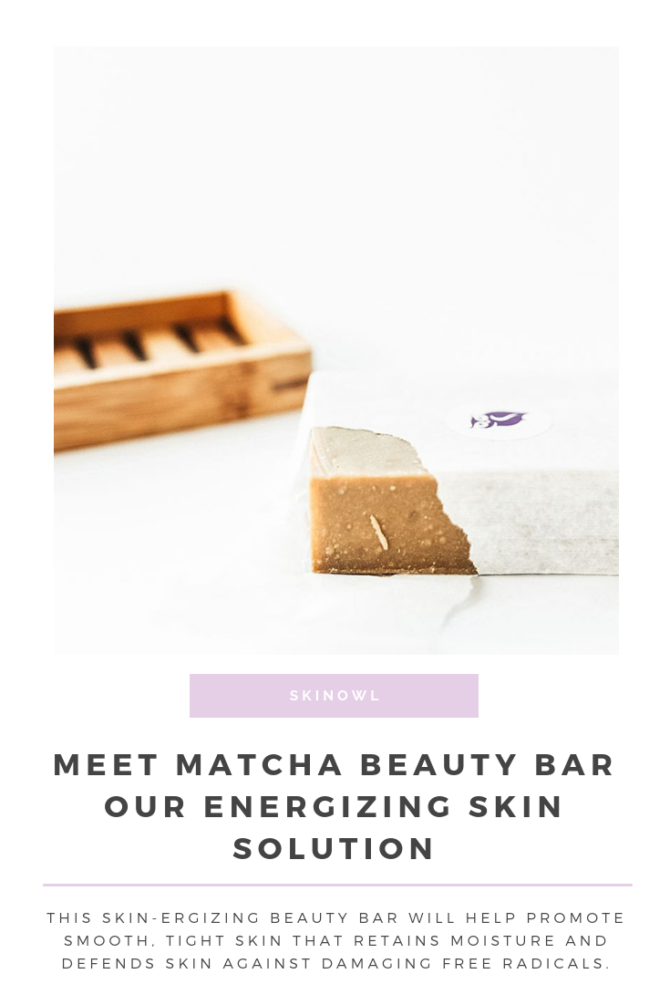 Meet Matcha Beauty Bar || Our Energizing Skin Solution || SkinOwl.com