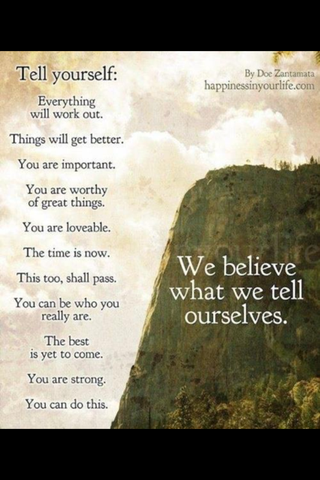 Wise Words: We Believe What We Tell Ourselves
