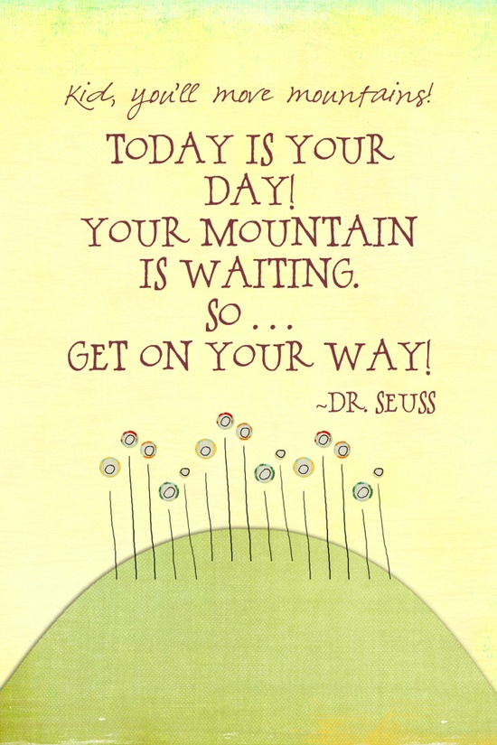 Wise Words: Move Mountains
