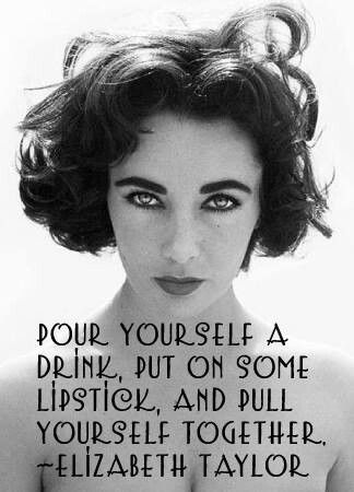 Wise Words: Put On Some Lipstick